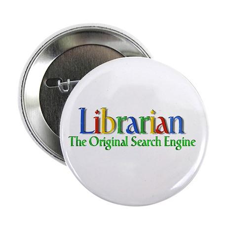 "Librarian - Original Search Engine 2.25"" Button (1"