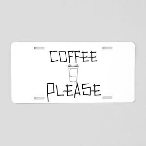Coffee Please Aluminum License Plate