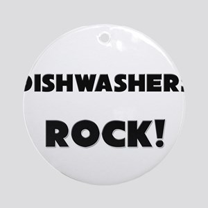 Dishwashers ROCK Ornament (Round)