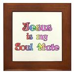Jesus is my Soul Mate Framed Tile