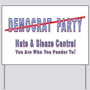 Hate/Sleaze Central Yard Sign