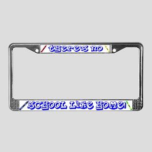 No School Like Home License Plate Frame