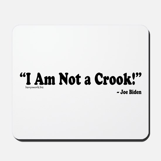 Not a Crook Mousepad