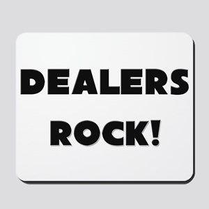 Dealers ROCK Mousepad