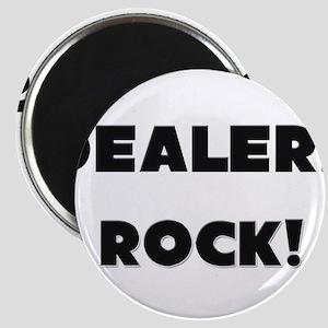 Dealers ROCK Magnet