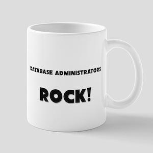 Database Administrators ROCK Mug