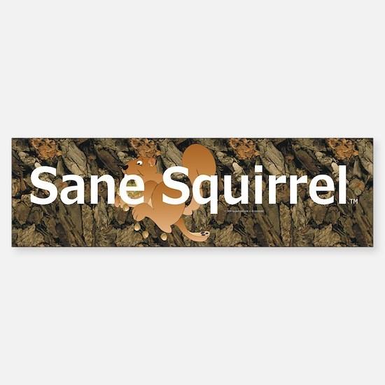 Sane Squirrel Bumper Bumper Bumper Sticker