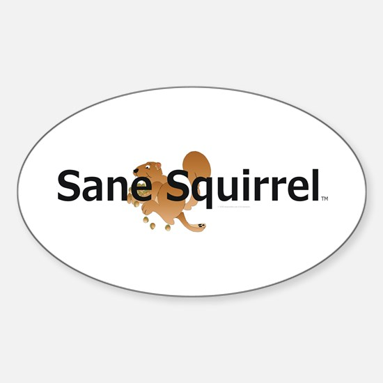 Sane Squirrel Oval Decal