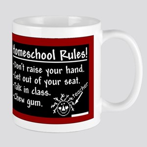 """Homeschool Rules"" Mug"