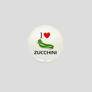 I Love Zucchini Mini Button