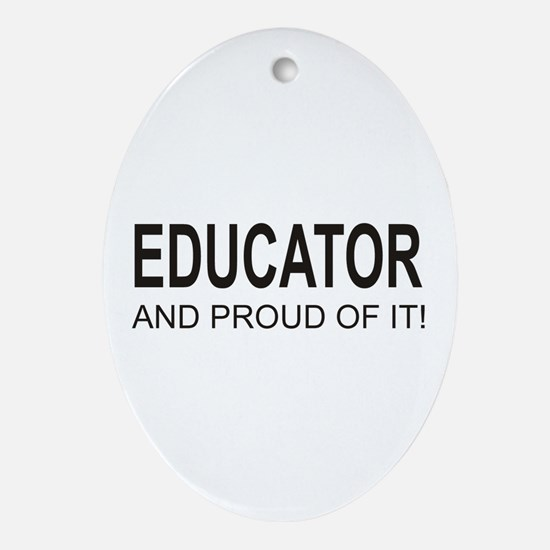 The Proud Educator Oval Ornament