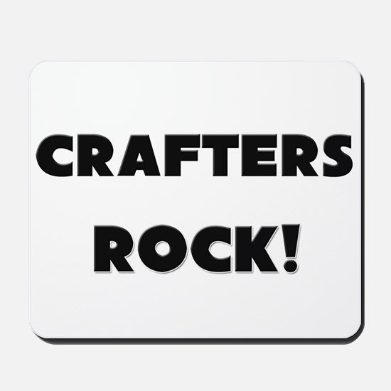 Crafters ROCK Mousepad