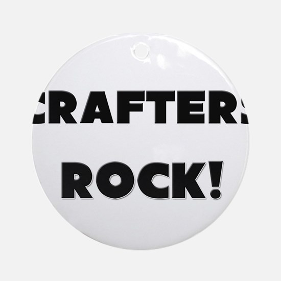 Crafters ROCK Ornament (Round)
