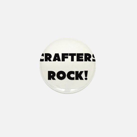 Crafters ROCK Mini Button