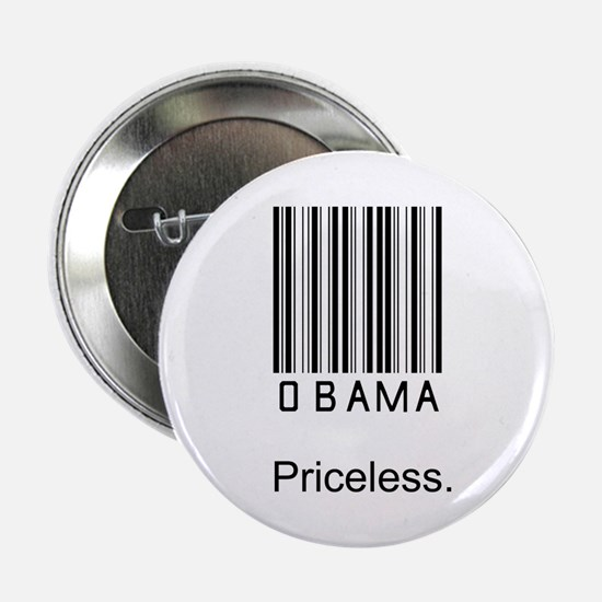 "Obama is Priceless 2.25"" Button"