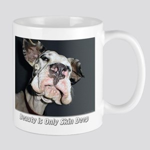 Beauty is Only Skin Deep Mug