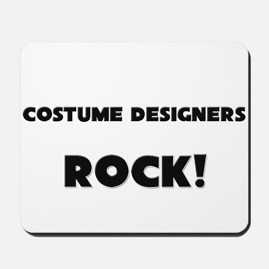 Costume Designers ROCK Mousepad