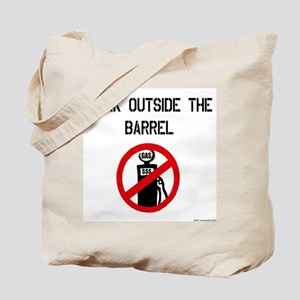 Think Outside The Barrel Tote Bag