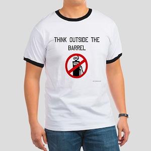Think Outside The Barrel Ringer T