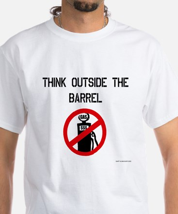 Think Outside The Barrel White T-Shirt