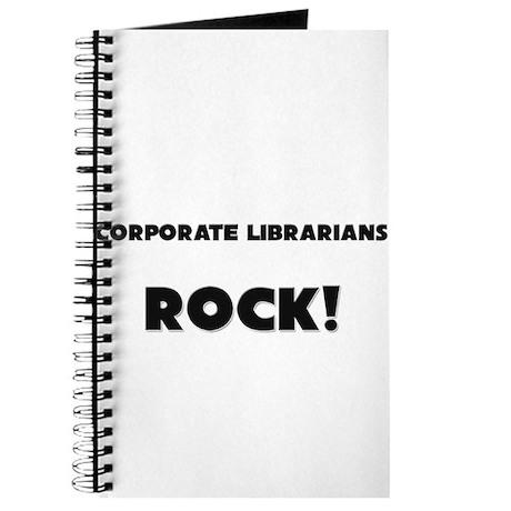 Corporate Librarians ROCK Journal