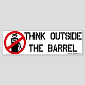 Think Outside the Barrel Bumper Sticker