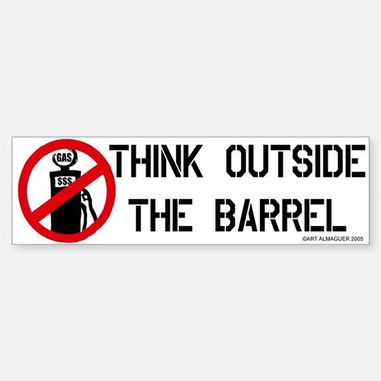 Think Outside the Barrel Bumper Bumper Bumper Sticker