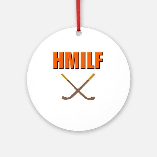 HMILF Hockey Mom I'd Like To... Ornament (Round)