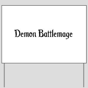 Demon Battlemage Yard Sign