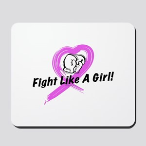 Fight Like A Girl Mousepad
