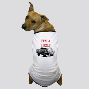 AFTM It's A Hemi! Dog T-Shirt