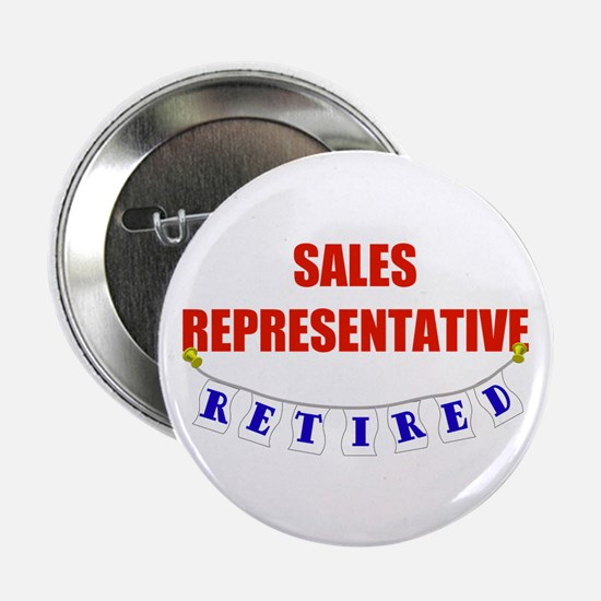 "Retired Sales Rep 2.25"" Button"