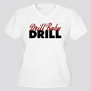 Drill Baby, Drill Women's Plus Size V-Neck T-Shirt