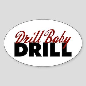 Drill Baby, Drill Oval Sticker