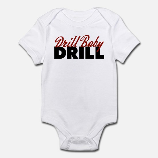 Drill Baby, Drill Infant Bodysuit