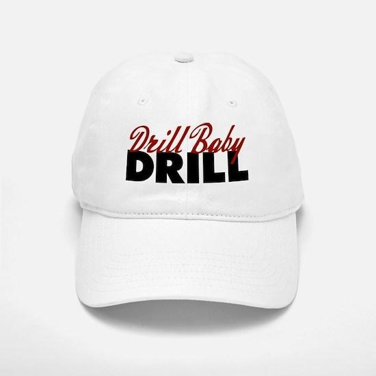 Drill Baby, Drill Cap