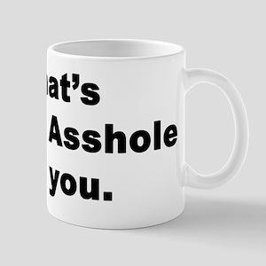 Mister Asshole Mug