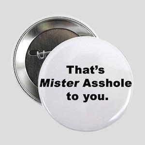 """Mister Asshole 2.25"""" Button"""