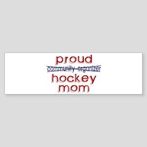 Proud Hockey Mom/Community Organizer Sticker (Bump