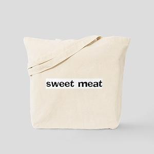 sweet meat Tote Bag