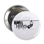 """Well Hung 2.25"""" Button (100 pack)"""