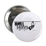 "Well Hung 2.25"" Button (10 pack)"