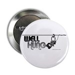 """Well Hung 2.25"""" Button"""