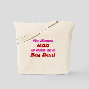 My Fiance Rob - Big Deal Tote Bag