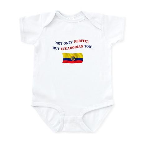 Perfect Ecuadorian 2 Infant Bodysuit