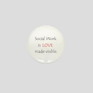 Social Work is Love Mini Button