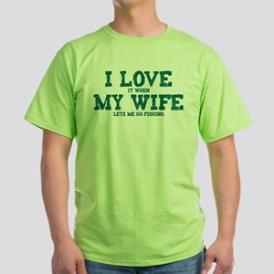 WIFE LETS ME GO FISHING Light T-Shirt