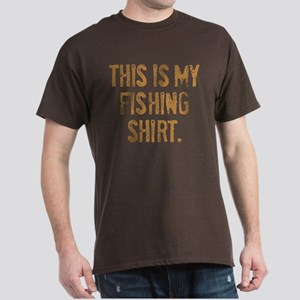 THIS IS MY FISHING SHIRT. Dark T-Shirt