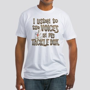 VOICES IN MY TACKLE BOX Fitted T-Shirt