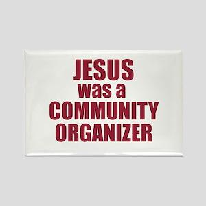 Jesus : Community Organizer Rectangle Magnet